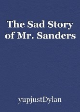 The Sad Story of Mr. Sanders