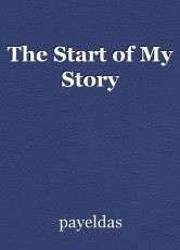 The Start of My Story