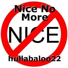Nice No More