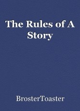 The Rules of A Story