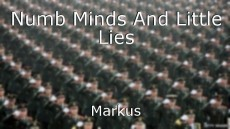 Numb Minds And Little Lies