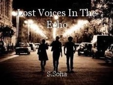 Lost Voices In The Echo