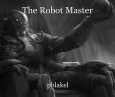 The Robot Master