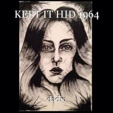 KEPT IT HID 1964