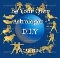 Be Your Own Astrologer - D.I.Y