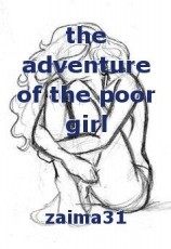 the adventure of the poor girl