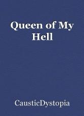 Queen of My Hell