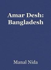 Amar Desh: Bangladesh