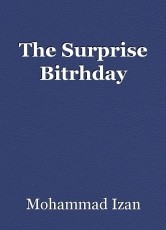 The Surprise Bitrhday