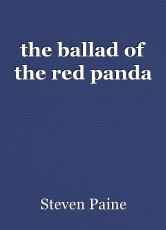 the ballad of the red panda