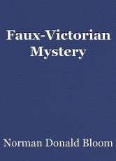Faux-Victorian Mystery