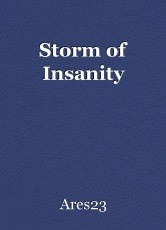 Storm of Insanity