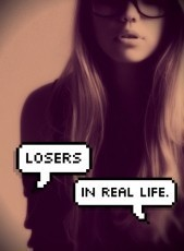 Losers In Real Life