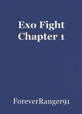 Exo Fight Chapter 1