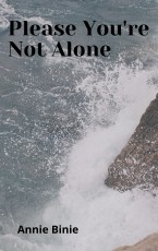 Please, You are not alone!
