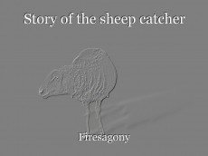 Story of the sheep catcher