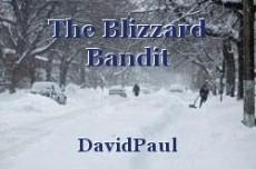 The Blizzard Bandit