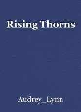 Rising Thorns