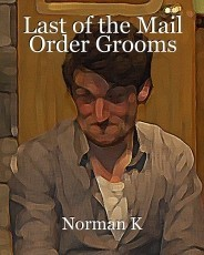 Last of the Mail Order Grooms