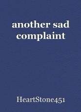 another sad complaint