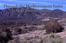 Through the Mediterranean Basin to the Greek Mountains