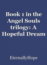 Book 1 in the Angel Souls trilogy: A Hopeful Dream