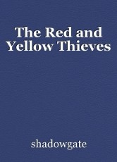 The Red and Yellow Thieves