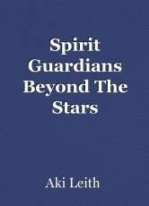 Spirit Guardians Beyond The Stars