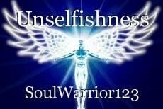 Unselfishness