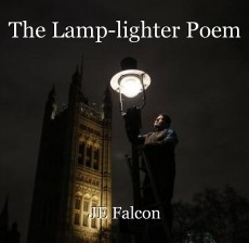 The Lamp-lighter Poem