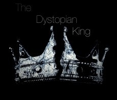 The Dystopian King