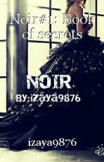 Noir#1: Book of secrets