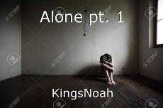 Alone pt. 1