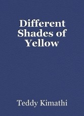 Different Shades of Yellow