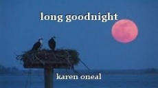 long goodnight
