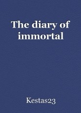 The diary of immortal