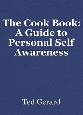 The Cook Book: A Guide to Personal Self Awareness