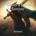 Johnny a tale of fantasy