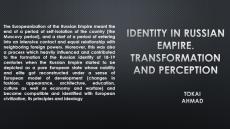 Identity in The Russian Empire: Transformation and perception