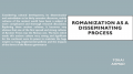 Romanization as a disseminating process