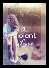 A Violent Love
