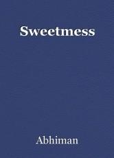 Sweetmess