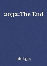 2032:The End