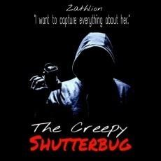 The Creepy Shutterbug