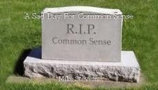 A Sad Day For Common Sense