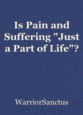 Is Pain and Suffering