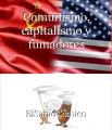 Comunismo, capitalismo y fumadores