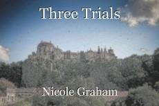 Three Trials