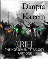 GRIEF - THE HORSEMEN TETROLOGY
