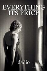 EVERYTHING ITS PRICE